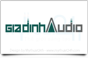 logo-gia-dinh-audio-by-mythuat24h.com